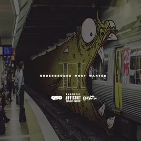 Undergrounds Most Wanted 2 QsoWavy front cover