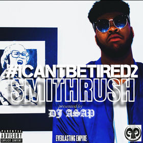 #ICantBeTired2 Smithrush front cover
