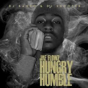 Hungry & Humble Jae Flowz front cover