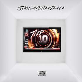 Top 10 JDollaOnDaTrack front cover