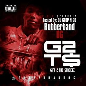 Gift 2 The Streets Rubberband OG front cover