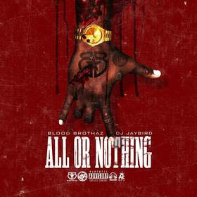 All Or Nothing Blood Brothaz front cover