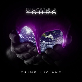 The World Is Yours Crime Luciano front cover