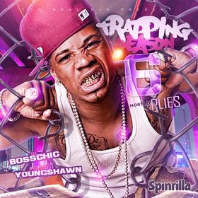 Trapping Season 6 (Hosted by Plies) DJ Boss Chic front cover