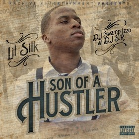 Son Of A Hustler Lil Silk front cover