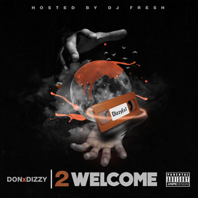DIZZY X DON WELCOME DJ Fresh front cover