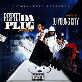 DJ Young City - Respect Da Plug DJ Tony H front cover