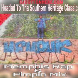 Headed To Tha Southern Heritage Classic '15 (Memphis Rap & Pimpin Mix) DJ Cotton Here front cover
