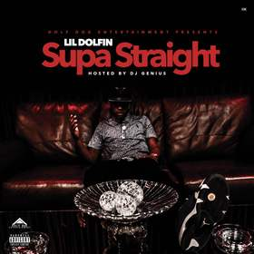 Supa Straight Lil Dolfin front cover