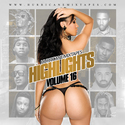 Highlights Vol. 16 HurricaneMixtapes.com front cover