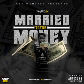 Married To The Money Swaggy D front cover