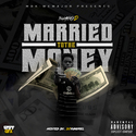 Married To The Money by Swaggy D