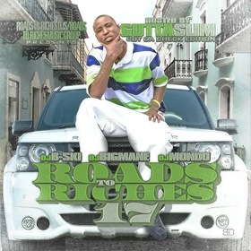 Roads To Riches 17 (Cut The Check Edition) Hosted By Gutta Slim DJ B-Ski front cover