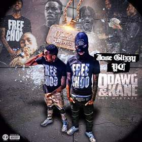 ODawg & Kane (The Mixtape) Jose Glizzy & YC front cover