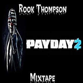Pay Day 2 Rook Thompson front cover
