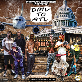 DMV to ATL (Hosted By OG Boss Cee) DJStarkzz6Side front cover