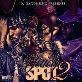 Juicy Spot 2 DJ Gxxd Muzic front cover