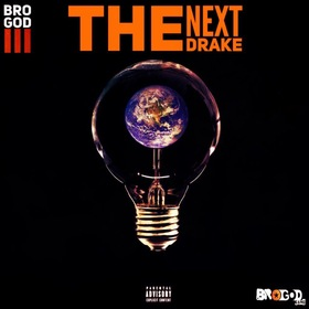 The Next Drake Bro God III front cover