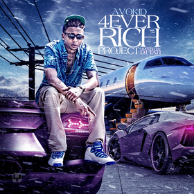 4 Ever Rich Project Avokid front cover