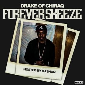 Forever Skeeze Drake Of Chiraq front cover