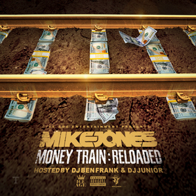 Money Train: Reloaded Mike Jones front cover