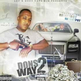 Dons Way 2 [Tha Profit Don] Dj Tony Pot front cover