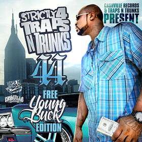 Strictly 4 The Traps N Trunks (Free Young Buck Edition) Traps-N-Trunks front cover