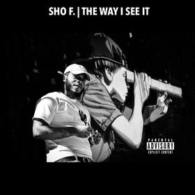 Sho F. - The Way I See It DJ Chase front cover