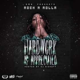 Hardwork Is Appreciated BMG Rock N Rolla front cover