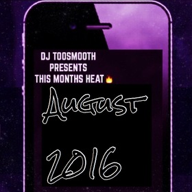 Hot Tracks Of The Month (August 2016) DJ TooSmooth front cover
