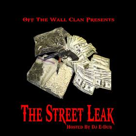 The Street Leak OTW Clan front cover