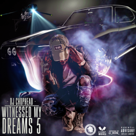 Witnessed My Dreams 5 DJ Chophead front cover