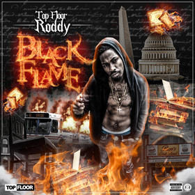 "TopFloorRoddy ""BLACK FLAME"" Boogiie Byrd  front cover"