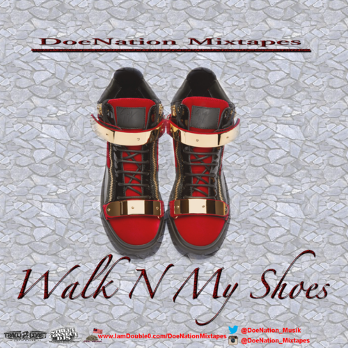 walk n my shoes independent artist doenation mixtapes front cover