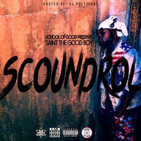 Scoundrol Saint The Good Boy front cover