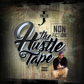 NonFiction: The Hustle Tape J. Tallie front cover