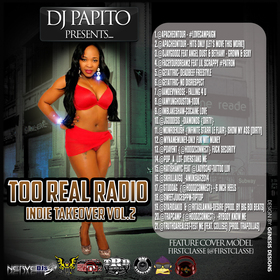 Too Real Radio Indie Takeover Vol 2 DJ Papito front cover