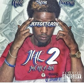 JHL2 (Just Hit A Lick 2) Jeff Get Cash front cover