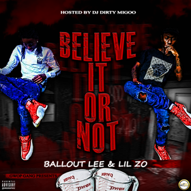BalloutLee & Lil Zo - Believe It or Not DJStarkzz6Side front cover