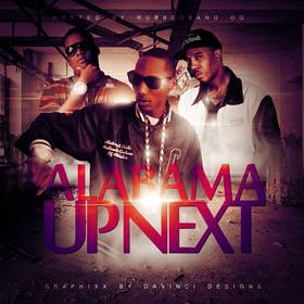 Alabama Up Next Hosted By Rubberband OG Lil Noonie Ynic front cover