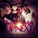 Alabama Up Next Hosted By Rubberband OG Lil Noonie front cover