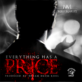 Milli Marley - Everything Has A Price DJ 1Hunnit front cover