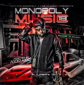 Monopoly Music 18 (Hosted By Kidd Kidd) DJ Iceberg front cover