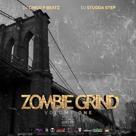 Zombie Grind Volume 1 DJ Cinco P Beatz front cover