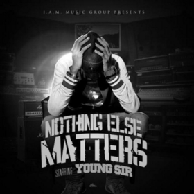 Nothing Else Matters Young Sir front cover