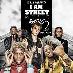 I Am Street Music Radio 2 (Hosted By Zach Farlow) DJ B.I.B front cover