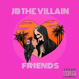 Friends. JB The Villain front cover