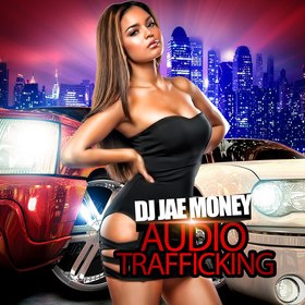 Audio Trafficking DJ JAE MONEY front cover