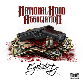 National Hood Association Egotistic DJ front cover