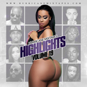 Highlights Vol. 19 HurricaneMixtapes.com front cover